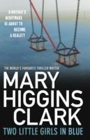Two Little Girls in Blue-Clark Mary Higgins