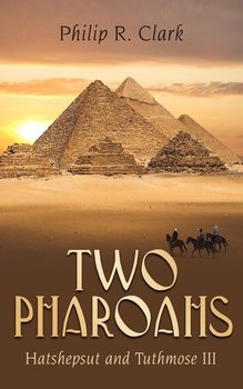 Two Pharoahs - Clark Philip R.