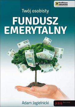 Twój osobisty fundusz emerytalny                      (ebook)