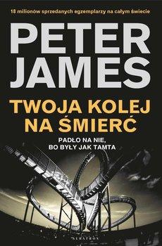 Twoja kolej na śmierć-James Peter