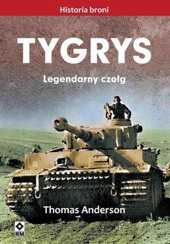 Tygrys. Legendarny czołg-Anderson Thomas