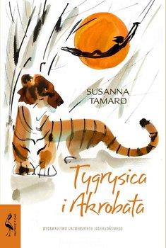 Tygrysica i Akrobata-Tamaro Susanna