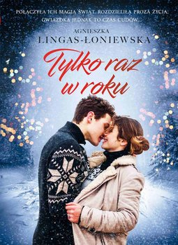 Tylko raz w roku-Lingas-Łoniewska Agnieszka