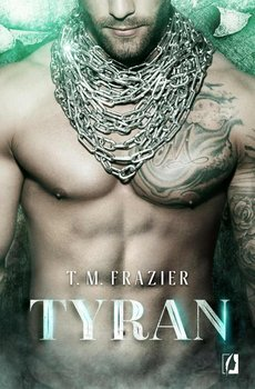 Tyran. King. Tom 2 - Frazier T.M.