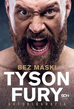 Tyson Fury. Bez maski. Autobiografia-Fury Tyson