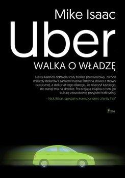 Uber. Walka o władzę-Isaac Mike