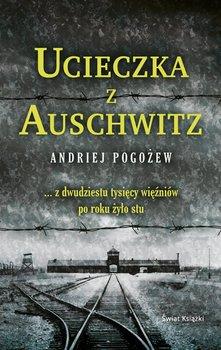 Ucieczka z Auschwitz-Pogożew Andriej