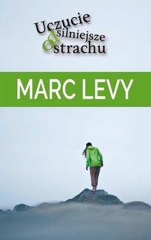 Uczucie silniejsze od strachu-Levy Marc