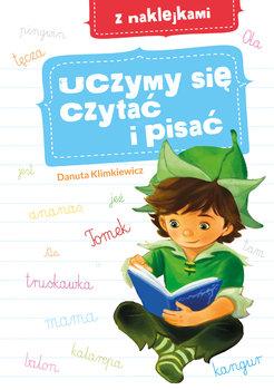 Uczymy się czytać i pisać z naklejkami-Klimkiewicz Danuta