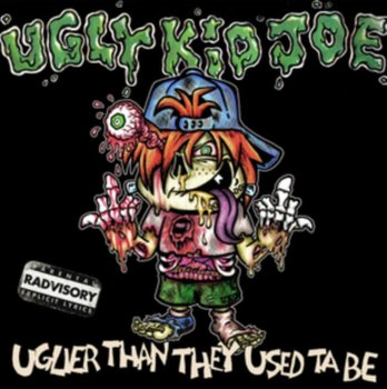 Uglier Than They Used Ta Be-Ugly Kid Joe