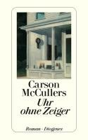 Uhr ohne Zeiger - Mccullers Carson