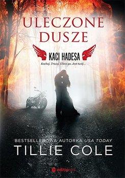 Uleczone dusze. Kaci Hadesa-Cole Tillie