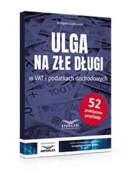 Ulga na złe długi w VAT i podatkach dochodowych-Ziółkowski Grzegorz