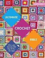 Ultimate Crochet Bible-Crowfoot Jane