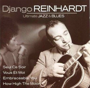 Ultimate Jazz & Blues 3-Reinhardt Django