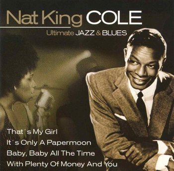 Ultimate Jazz & Blues-Nat King Cole