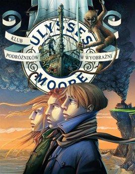 Ulysses Moore. Tom 12. Klub podróżników w wyobraźni                      (ebook)