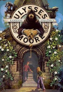 Ulysses Moore. Tom 5. Kamienni strażnicy                      (ebook)