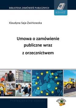 Umowa o zamówienie publiczne wraz z orzecznictwem-Saja-Żwirkowska Klaudyna