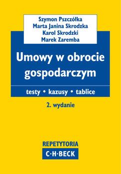 Umowy w obrocie gospodarczym-Pszczółka Szymon, Skrodzka Marta Janina, Skrodzki Karol, Zaremba Marek