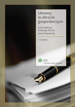 Umowy w obrocie gospodarczym-Koch Andrzej, Napierała Jacek