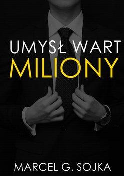 Umysł wart miliony-Sojka Marcel
