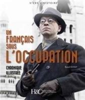 Un FrancAis Sous L'Occupation-Gogly Raoul
