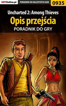 Uncharted 2: Among Thieves - opis przejścia - poradnik do gry-Kendryna Łukasz Crash