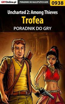 Uncharted 2: Among Thieves - trofea - poradnik do gry-Kendryna Łukasz Crash