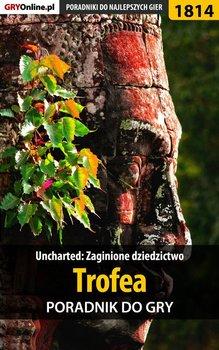 Uncharted: Zaginione dziedzictwo. Trofea. Poradnik do gry-Opracowanie zbiorowe
