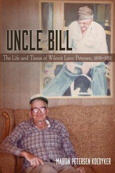 Uncle Bill-Koedyker Marion Petersen