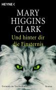 Und hinter dir die Finsternis-Clark Mary Higgins