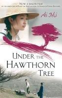 Under The Hawthorn Tree-Ai Mi