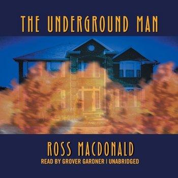 Underground Man-Macdonald Ross
