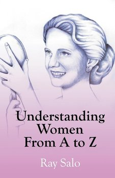 Understanding Women from A to Z - Salo Ray