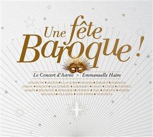Une fete baroque-Le Concert d'Astree