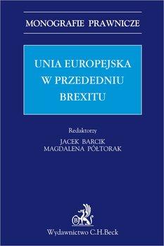 Unia Europejska w przededniu Brexitu-Barcik Jacek