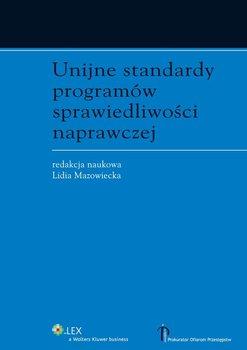 Unijne standardy programów sprawiedliwości naprawczej-Mazowiecka Lidia
