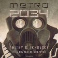 Uniwersum Metro 2033. Metro 2034 -Glukhovsky Dmitry