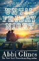 Until Friday Night-Glines Abby