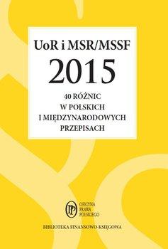UoR i MSR/MSSF 2015. 40 różnic w polskich i międzynarodowych przepisach-Trzpioła Katarzyna