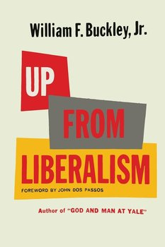 Up From Liberalism-Buckley William F.