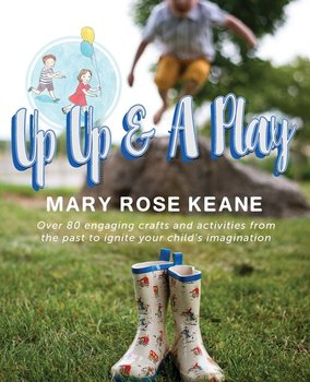 Up, Up and A Play - Keane Mary  Rose