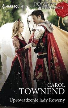 Uprowadzenie lady Roweny-Townend Carol