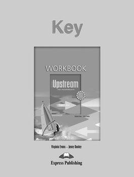 Upstream Pre-Intermediate B1. Workbook Key-Evans Virginia, Dooley Jenny