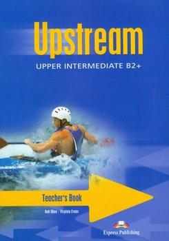 Upstream upper intermediate. Teacher's book-Obee Bob
