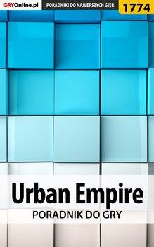 Urban Empire - poradnik do gry-Wiśniewski Łukasz Keczup