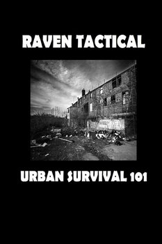 Urban Survival 101-Tactical Raven