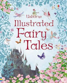 Usborne Illustrated Fairy Tales - Dickens Rosie