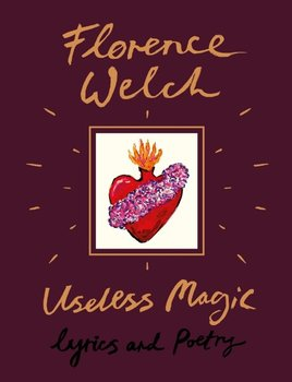 Useless Magic - Welch Florence